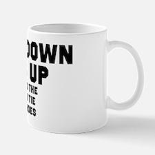 Face Down Ass Up Mug