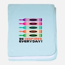 Be Inspired EveryDay! baby blanket