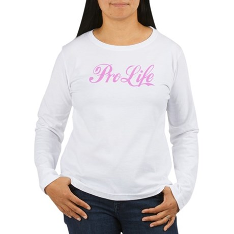 Pro-Life (pink) Women's Long Sleeve T-Shirt