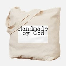 Handmade By God Tote Bag