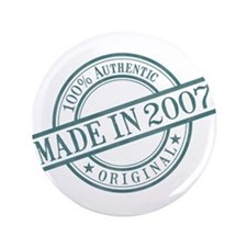 "Made in 2007 3.5"" Button"
