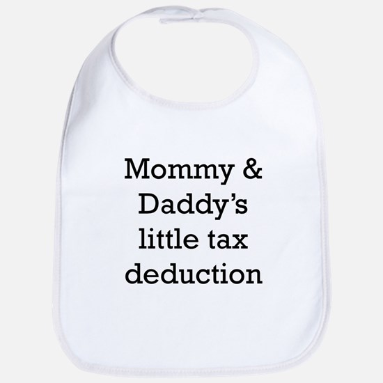 Mommy And Daddys Little Tax Deduction Bib