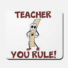 Teacher You Rule! Mousepad