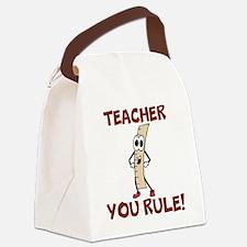Teacher You Rule! Canvas Lunch Bag