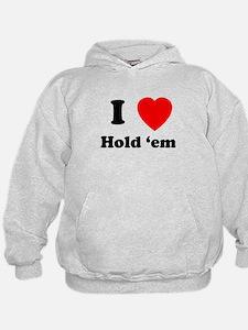 Hold 'Em Hoodie