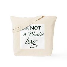 I'm not a plastic bag Tote Bag