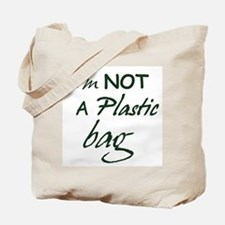 I'm not a plastic bag Tote Bag