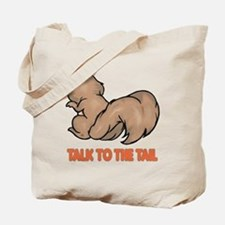Talk to the Tail Squirrel Tote Bag