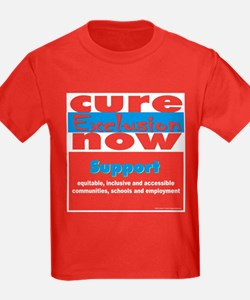 Cure Exclusion Now T-shirts T