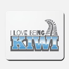 I love being KIWI with silver fern Mousepad