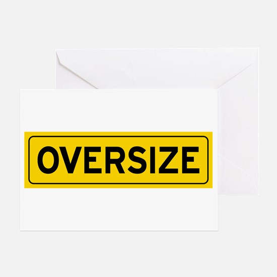 Oversize Load Sign Greeting Cards