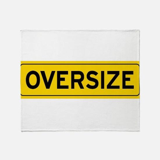 Oversize Load Sign Throw Blanket