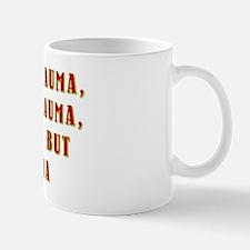 THE WHOLE TRAUMA Mug
