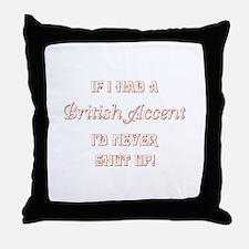 BRITISH ACCENT Throw Pillow