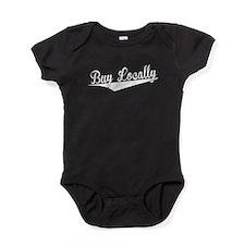 Buy Locally, Retro, Baby Bodysuit