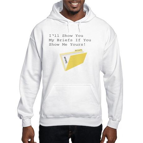 Show Me Your Briefs Hooded Sweatshirt