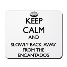 Keep calm and slowly back away from Encantados Mou