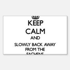 Keep calm and slowly back away from Fachens Sticke