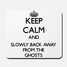 Keep calm and slowly back away from Ghosts Mousepa