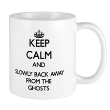 Keep calm and slowly back away from Ghosts Mugs