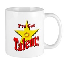 I've Got Talent! Mug