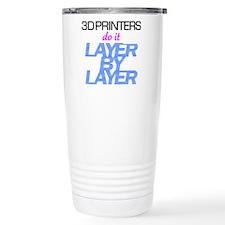 3D Printers do it... Travel Mug
