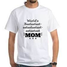 Bestest Mom Shirt