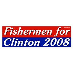 Fishermen for Clinton 2008 bumper sticker