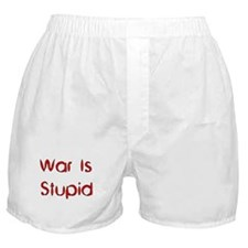 War Is Stupid Boxer Shorts