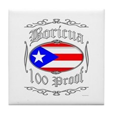 Boricua 100 Proof2 Tile Coaster