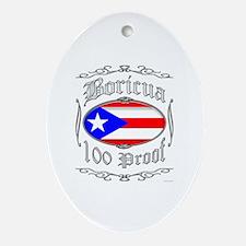 Boricua 100 Proof2 Ornament (Oval)