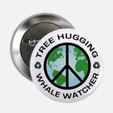 Tree Hugger, Whale Watching Button
