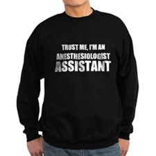 Trust Me, I'm An Anesthesiologist Assistant Sweats