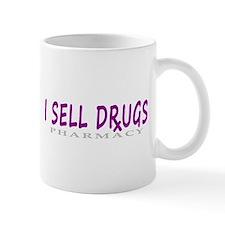 I Sell Drugs Mug