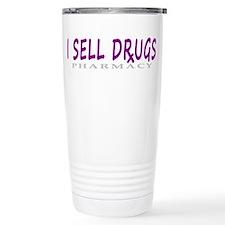 I Sell Drugs Travel Coffee Mug