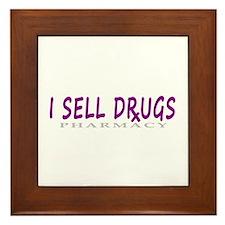 I Sell Drugs Framed Tile