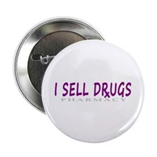 """I Sell Drugs 2.25"""" Button"""