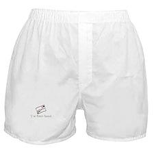 I ve Been Good Boxer Shorts