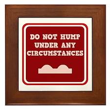 Do not Hump! Framed Tile