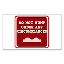 Do not Hump! Rectangle Decal