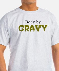 Body By Gravy - Eat This Shirt Series T-Shirt