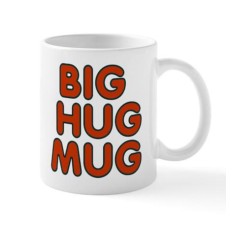 Big-Hug-Mug Mug