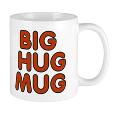 Big-Hug-Coffee Mug Coffee Mug