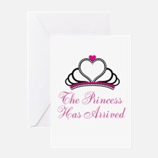 The Princess Has Arrived Greeting Cards