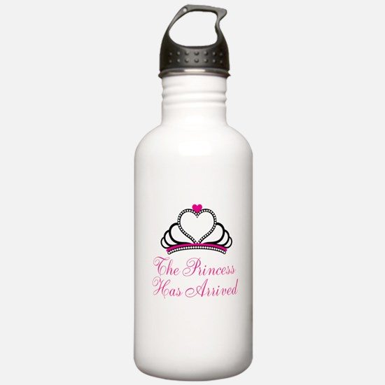 The Princess Has Arrived Water Bottle