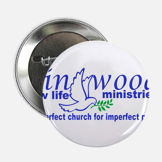 """Linwood New Life Ministries 2.25"""" Button"""