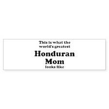 Honduran mom Bumper Bumper Sticker