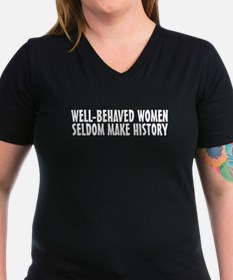 Well-behaved women Shirt