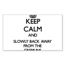 Keep calm and slowly back away from Gremlins Stick