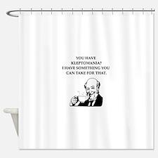 kleptomaniac Shower Curtain